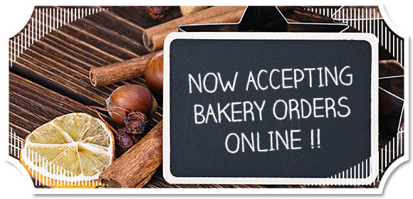 Now Accepting Bakery Orders Online!